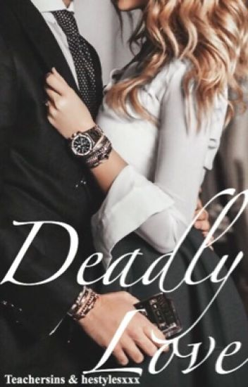 Deadly Love (Teacher/Student)