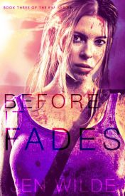 Before It Fades (The Eva Series #3) by jenmariewilde