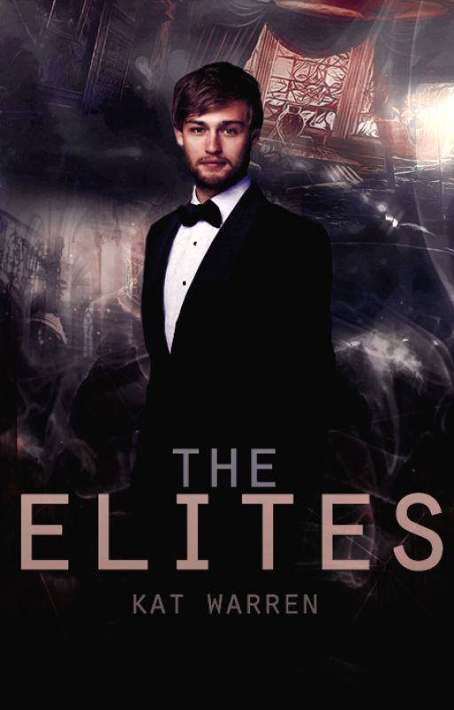 The Elites by KatJWarren