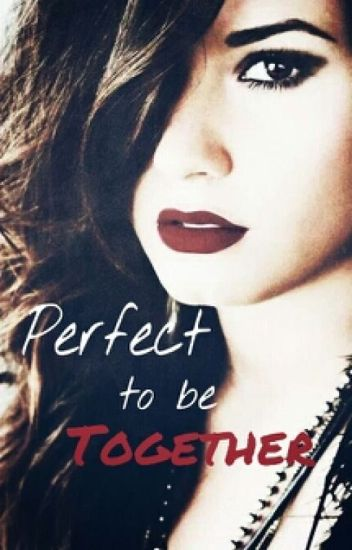 Perfect to be Together. {Demi Lovato y tu} 2° Temp.