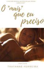 """O """"Mais"""" que eu preciso (Clexa) by _mermazing"""
