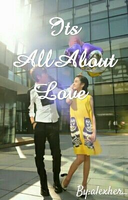 Its All About Love (One Shot)