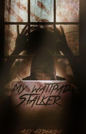 My Wattpad Stalker by Alycat1901