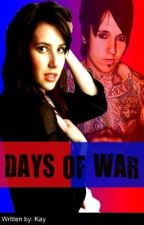 Days of War (Jacoby Shaddix) [ON HOLD] by Kayayay