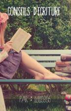 Conseils pour écrire by OrchideeMissSunshine