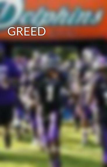 GREED by liv3qwon