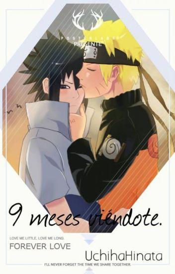 9 meses viéndote -NaruSasu-