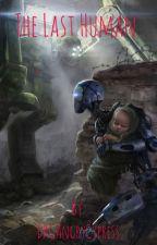 The Last Human by DRGAngryCypress