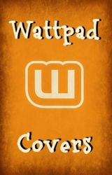 Wattpad Covers by Wattcovers