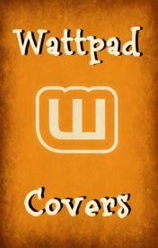 Wattpad Covers by Wattcovers