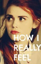 How I Really Feel (Stydia) by CageMyDemons
