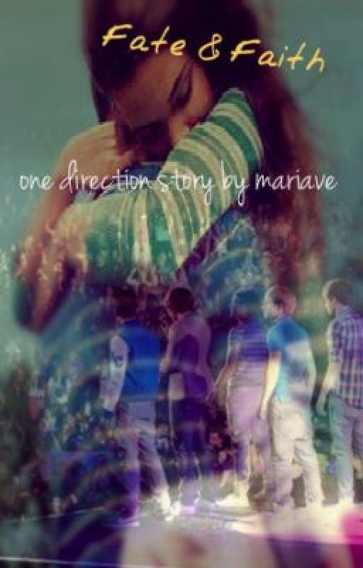 Fate & Faith (One direction) by mariave18