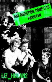 One Direction Comes To PAKISTAN! by liz_horan2