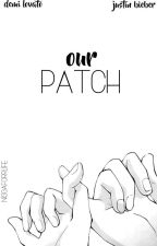 Our Patch // Justemi by niggaforrlife