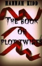 The Book of Plot Twists by true_rusher