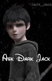 Ask Dark Jack by Dark_Jack