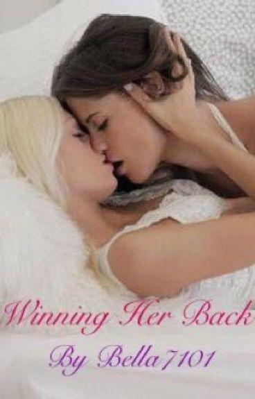 Winning Her Back (girlxgirl)