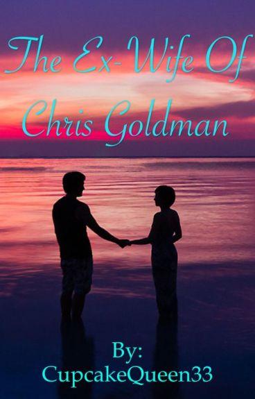 The Ex-Wife of Chris Goldman
