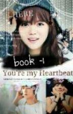 YOU'R€  MY HEARTBEAT by jonginnieexol