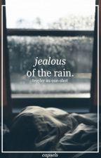 Jealous of the Rain (Troyler AU One-Shot) by capsels