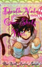 Death Note One-Shots Yaoi ♥ by April_Lupin_Snape