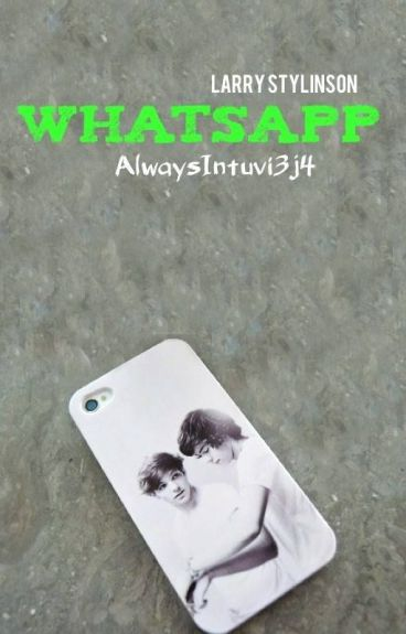 Whatsapp. - larry stylinson