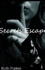 Secrets Escape (The Wanted) by Ruth_JayBirdxx