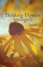 Thinking Flowers (girlxgirl) by kewk123