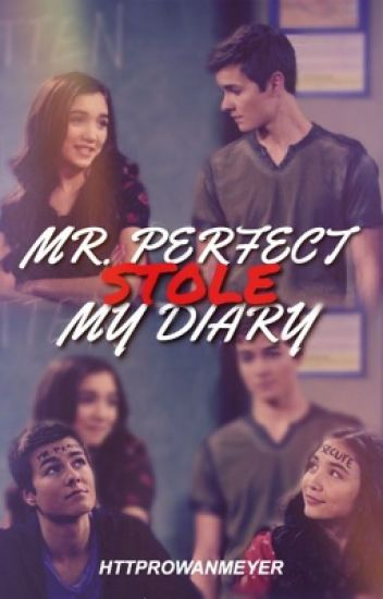 Mr. Perfect Stole My Diary || Rucas