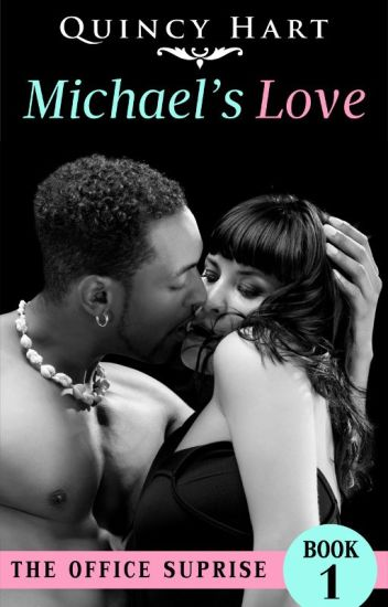 Michael's Love The Office Surprise 1 (An Interracial Romance) *COMPLETE*
