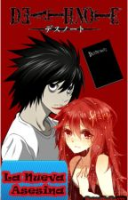 Death Note - La Nueva Asesina by Camibela111