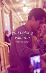You belong with me [darren criss] by ayrpluto72