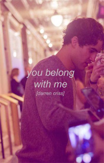 You belong with me [darren criss]