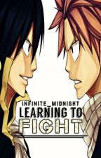 Learning To Fight | A NaLu Fan Fiction by Infinite_Midnight