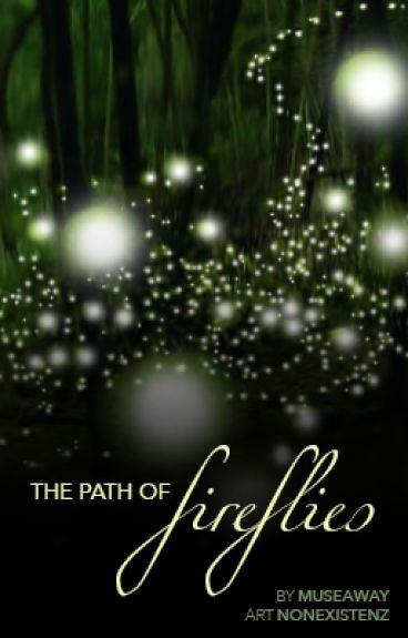 The Path of Fireflies (Destiel)