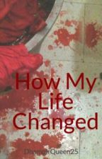 How My Life  Changed (vampire academy fanfic) by DhampirQueen25