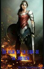 La hija de la liga de la justicia by KateWMendoza