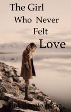 The girl who never felt love N.H #wattys2015 by qwertyuiop90887