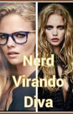 Nerd virando diva by dreamgreyy