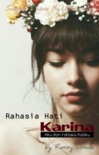 Rahasia Hati Karina by RennySande
