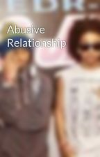 Abusive Relationship by RayRaysBabe