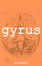 Gyrus by Promeno