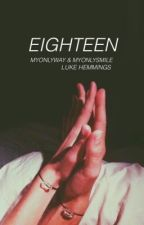 Eighteen » l.h by MyOnlyWay