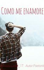 Como me enamore. by Poetonto