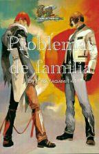 Problemas de familia by KiraYagami141