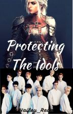 Protecting The Idols [EXO Fanfic ft. Other KPOP  Groups] by CarleeShin_dVS