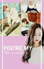 You're My [BTS TAEHYUNG FF] by JeonTaeGi