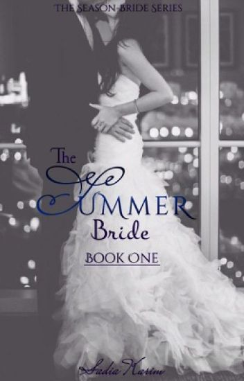 The Summer Bride (TSBS-1) COMPLETED