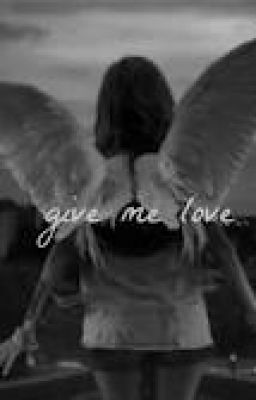 Give Me Love (Short Story