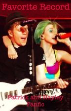 Favorite Record (Patrick Stump and Hayley Williams fanfic) by thewintercapt